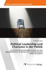 Political Leadership und Charisma in der Politik
