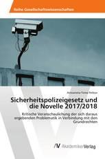 Sicherheitspolizeigesetz und die Novelle 2017/2018