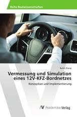 Vermessung und Simulation eines 12V-KFZ-Bordnetzes