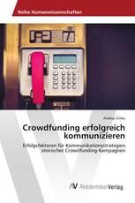 Crowdfunding erfolgreich kommunizieren