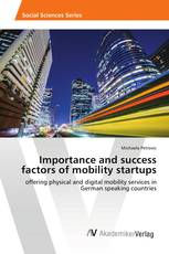 Importance and success factors of mobility startups