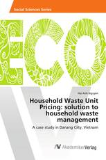 Household Waste Unit Pricing: solution to household waste management