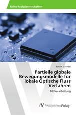 Partielle globale Bewegungsmodelle für lokale Optische Fluss Verfahren