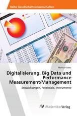 Digitalisierung, Big Data und Performance Measurement/Management