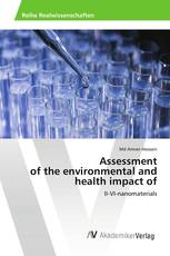 Assessment of the environmental and health impact of