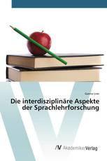 Die interdisziplinäre Aspekte der Sprachlehrforschung