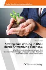 Strategieumsetzung in KMU durch Anwendung einer BSC