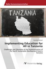 Implementing Education for All in Tanzania