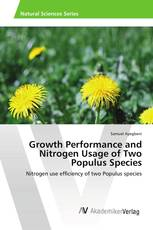 Growth Performance and Nitrogen Usage of Two Populus Species