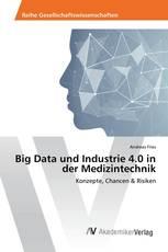Big Data und Industrie 4.0 in der Medizintechnik