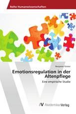 Emotionsregulation in der Altenpflege