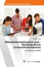 Mitarbeitermotivation und -bindung durch Unternehmensevents