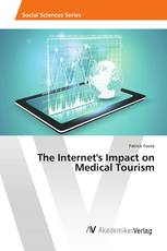 The Internet's Impact on Medical Tourism