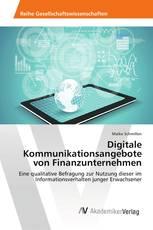 Digitale Kommunikationsangebote von Finanzunternehmen