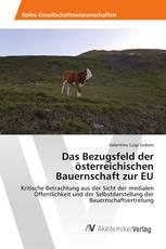 Das Bezugsfeld der österreichischen Bauernschaft zur EU