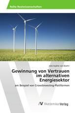 Gewinnung von Vertrauen im alternativen Energiesektor