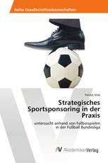 Strategisches Sportsponsoring in der Praxis