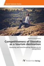 Competitiveness of Slovakia as a tourism destination