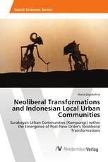 Neoliberal Transformations and Indonesian Local Urban Communities