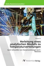 Herleitung eines analytischen Modells zu Temperaturverteilungen