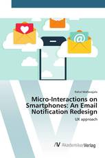 Micro-Interactions on Smartphones: An Email Notification Redesign