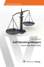 Self-Harming Mergers