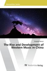 The Rise and Development of Western Music in China
