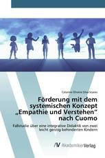 """Förderung mit dem systemischen Konzept """"Empathie und Verstehen"""" nach Cuomo"""