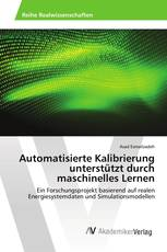 Automatisierte Kalibrierung unterstützt durch maschinelles Lernen