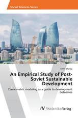 An Empirical Study of Post-Soviet Sustainable Development