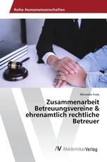 Zusammenarbeit Betreuungsvereine & ehrenamtlich rechtliche Betreuer