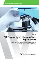 3D Organotypic Human Skin Equivalents