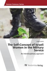 The Self-Concept of Israeli Women in the Military Service