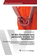 Ist das Gewissen eine personale Instanz bei Straftätern?