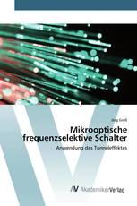 Mikrooptische frequenzselektive Schalter
