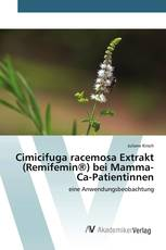 Cimicifuga racemosa Extrakt (Remifemin®) bei Mamma-Ca-Patientinnen