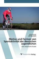 Motive und Formen von Sportaktivität der deutschen Jugendlichen