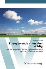 Energiewende - nun aber richtig