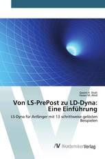 Von LS-PrePost zu LD-Dyna: Eine Einführung