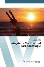 Integrierte Medizin und Parodontologie