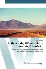 Philosophie, Wissenschaft und Achtsamkeit