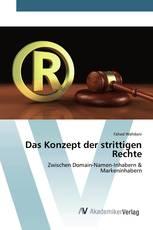 Das Konzept der strittigen Rechte