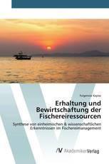 Erhaltung und Bewirtschaftung der Fischereiressourcen