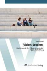 Vision Erosion