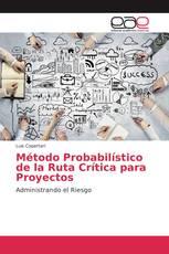 Método Probabilístico de la Ruta Crítica para Proyectos