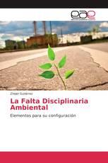 La Falta Disciplinaria Ambiental