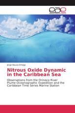 Nitrous Oxide Dynamic in the Caribbean Sea