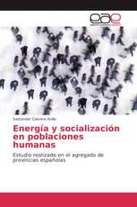 Energía y socialización en poblaciones humanas