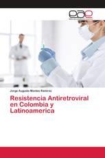 Resistencia Antiretroviral en Colombia y Latinoamerica
