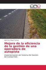Mejora de la eficiencia de la gestión de una operadora de autopista